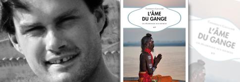 illustration rdv aventure 2017 L'ÂME DU GANGE <br/>Tanneguy Gaullier – Transboréal