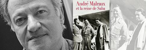 illustration rdv aventure 2017 ANDRE MALRAUX ET LA REINE DE SABA  <br/>Jean Claude Perrier -  Edition du Cerf